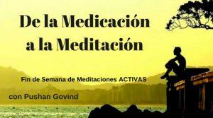 Seminario de meditaciones activas, de la medicación a la meditación